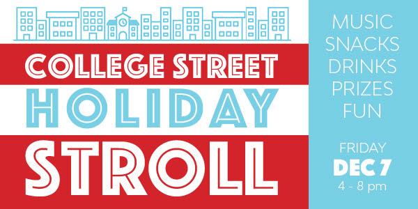 College Street Holiday Stroll, December 7th